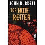 Der Jadereiter, Thriller von John Burdett