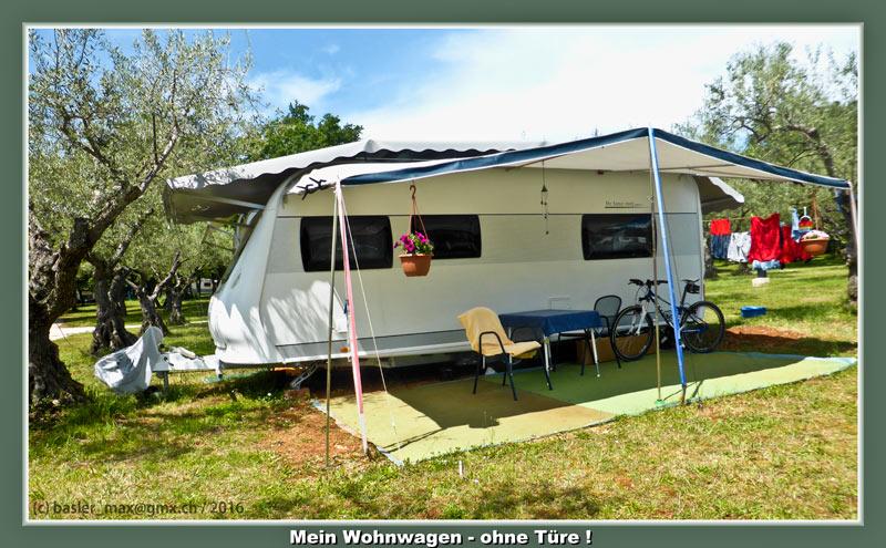 """Ein neu angekommender Camper fragte mich: """"Wie kommst Du denn in Deinen Wohnwagen?"""""""