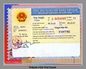 Visum Vietnam Nov 2012 – Basler Max berichtet in seinem Thailand-Tagebuch