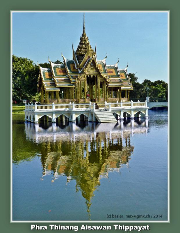 Bang Pa In - Sommerpalast: Phra Thinang Aisawan Thippayat
