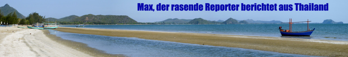 Basler Max berichtet in seinem Thailand-Tagebuch